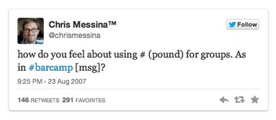 Tweet de Chris Messina proposant d'utiliser les hashtags sur Twitter