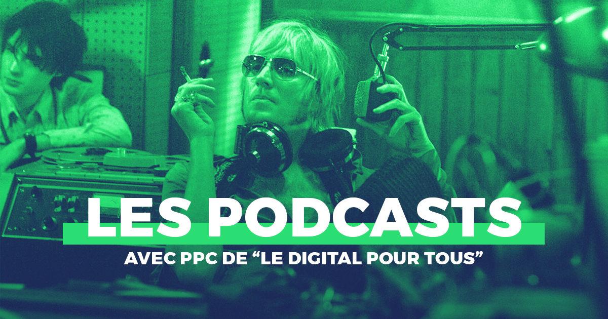 une_podcasts_DigitalPourTous